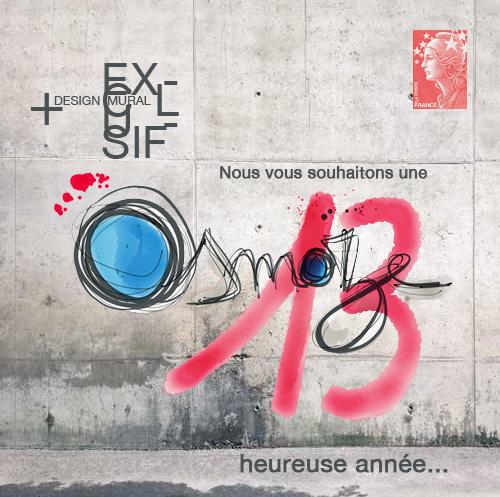 Meilleurs Voeux. L'atelier de design Osmoze et toute son équipe vous souhaitent une 13 heureuse année.